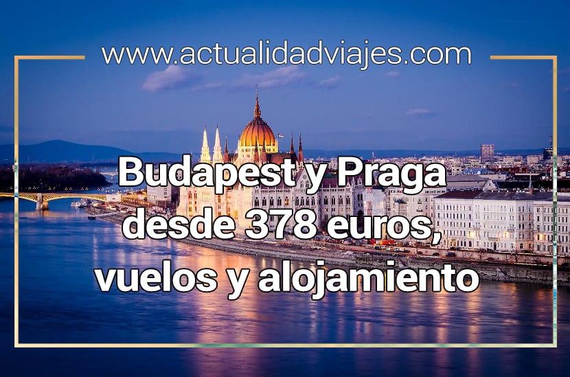 Chollo para conocer Praga y Budapest: Desde 378 euros, alojamiento y vuelos
