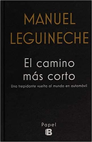 El camino más corto Manuel Leguineche