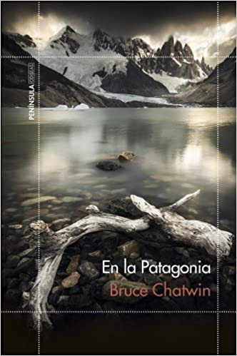 En la Patagonia Chatwin